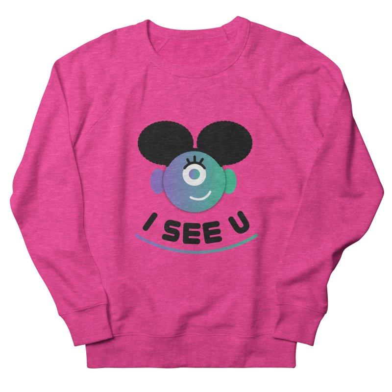 I See You! Women's French Terry Sweatshirt by ashleysladeart's Artist Shop