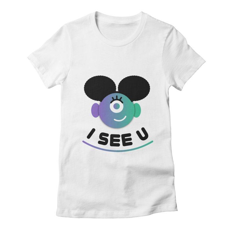 I See You! Women's Fitted T-Shirt by ashleysladeart's Artist Shop
