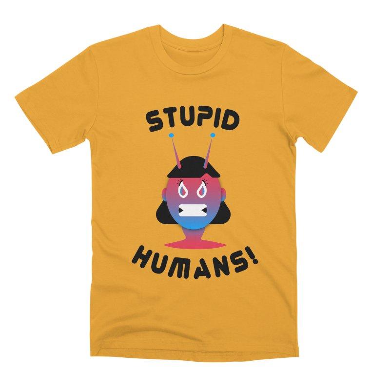 Stupid Humans! Men's Premium T-Shirt by ashleysladeart's Artist Shop