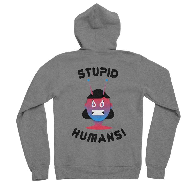 Stupid Humans! Men's Sponge Fleece Zip-Up Hoody by ashleysladeart's Artist Shop