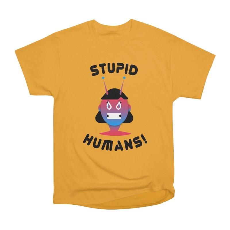 Stupid Humans! Men's Heavyweight T-Shirt by ashleysladeart's Artist Shop