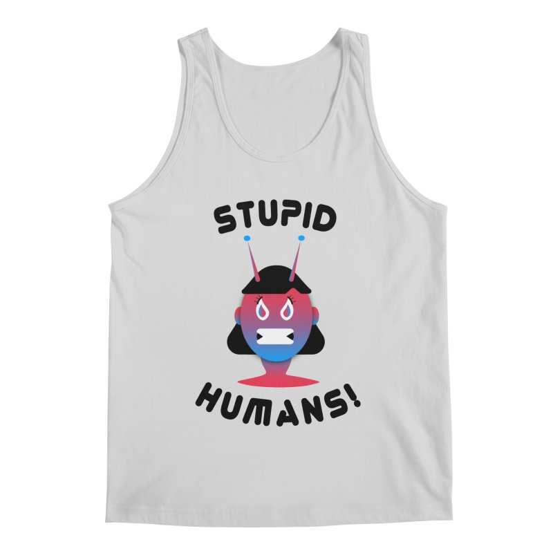 Stupid Humans! Men's Regular Tank by ashleysladeart's Artist Shop