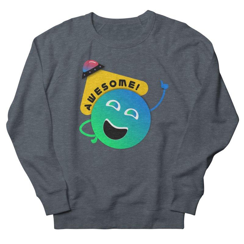 Awesome Planet! Women's French Terry Sweatshirt by ashleysladeart's Artist Shop
