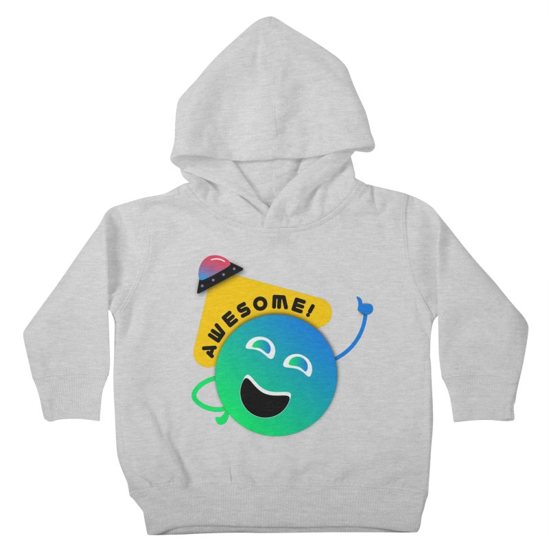 Awesome Planet! Kids Toddler Pullover Hoody by ashleysladeart's Artist Shop