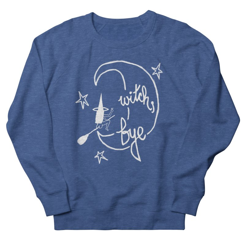 Witch, Bye (white) Men's French Terry Sweatshirt by Ashley Topacio's Artist Shop