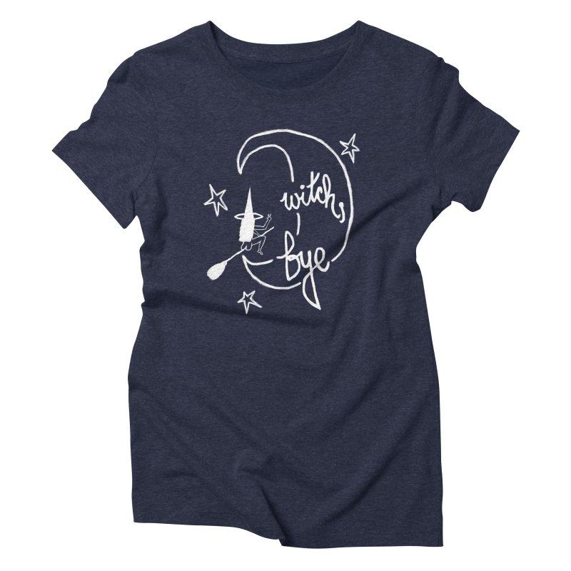 Witch, Bye (white) Women's Triblend T-Shirt by Ashley Topacio's Artist Shop