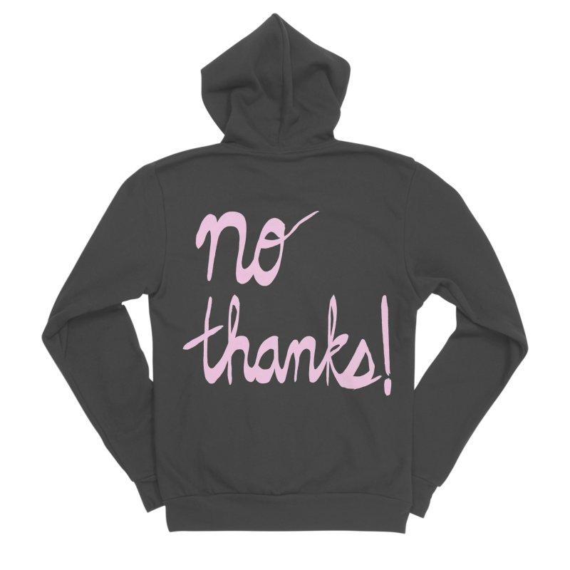No Thanks (pink) Women's Sponge Fleece Zip-Up Hoody by Ashley Topacio's Artist Shop