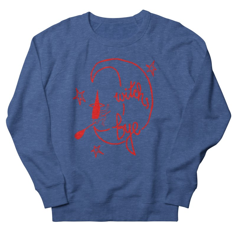 Witch, Bye (red) Men's Sweatshirt by Ashley Topacio's Threadless Shop