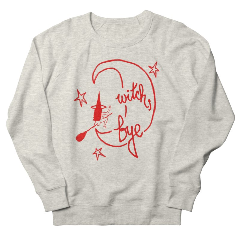 Witch, Bye (red) Men's French Terry Sweatshirt by Ashley Topacio's Artist Shop