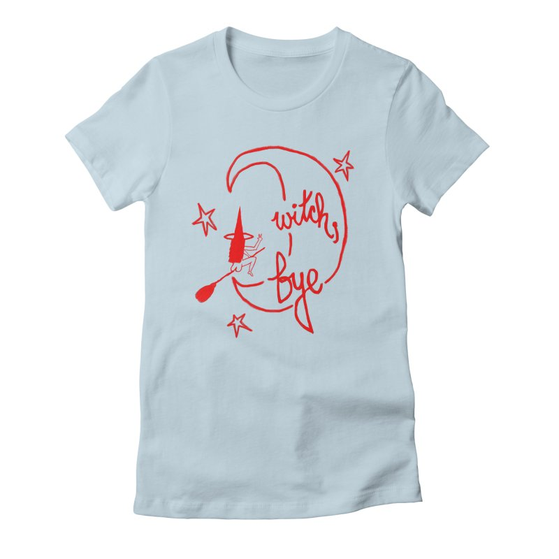 Witch, Bye (red) Women's T-Shirt by Ashley Topacio's Threadless Shop