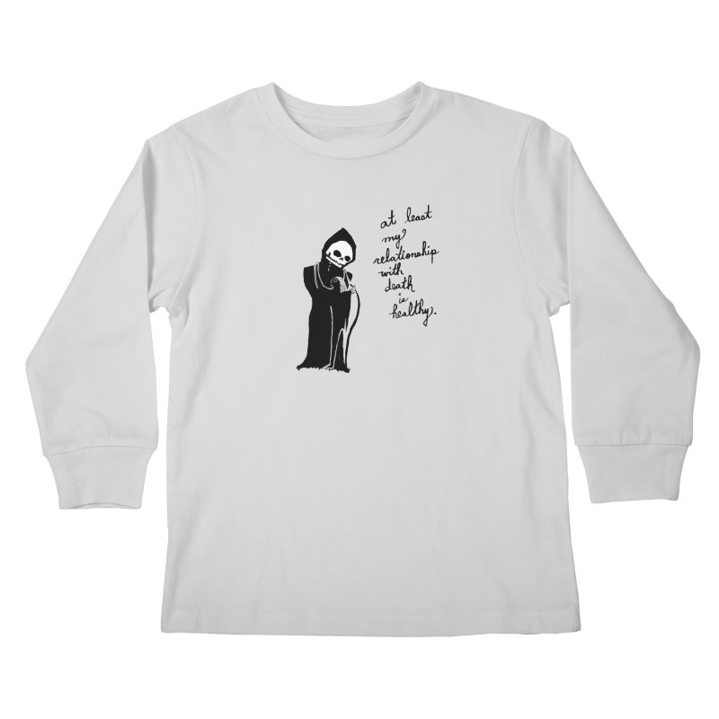 at least my relationship with death is healthy (black ink) Kids Longsleeve T-Shirt by Ashley Topacio's Artist Shop