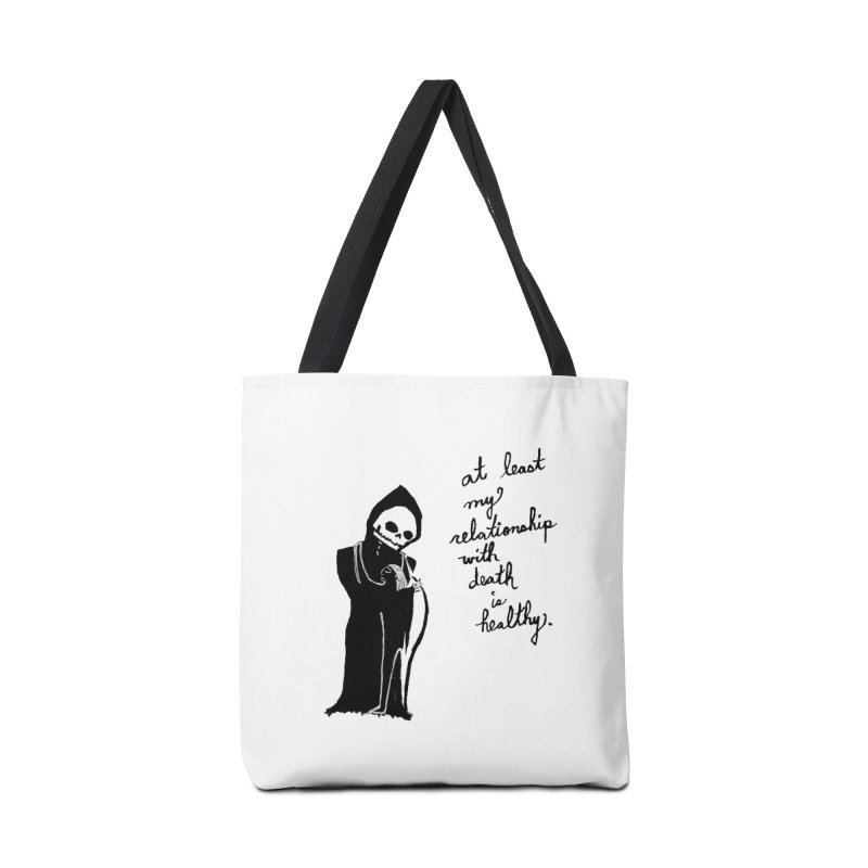 at least my relationship with death is healthy (black ink) Accessories Bag by Ashley Topacio's Threadless Shop