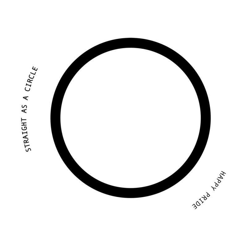 Straight As A Circle by ashrobb's Artist Shop