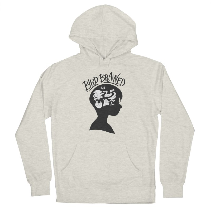 Bird-Brained Men's French Terry Pullover Hoody by ashsans art & design shop