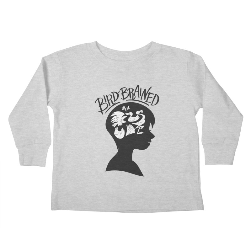 Bird-Brained Kids Toddler Longsleeve T-Shirt by ashsans art & design shop
