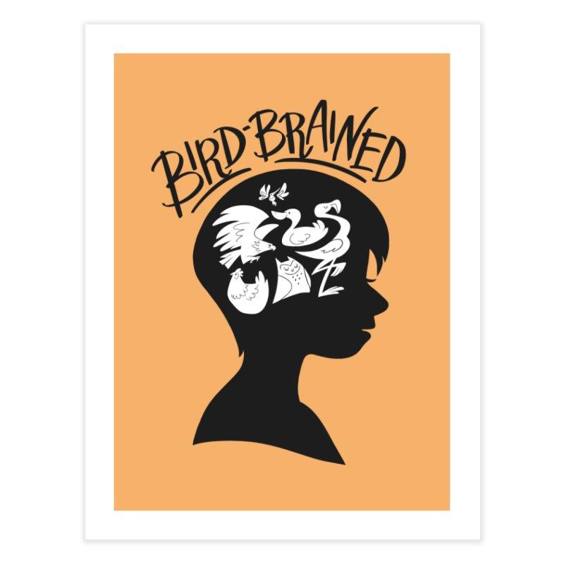 Bird-Brained Home Fine Art Print by ashsans art & design shop
