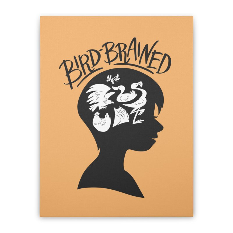 Bird-Brained Home Stretched Canvas by ashsans art & design shop