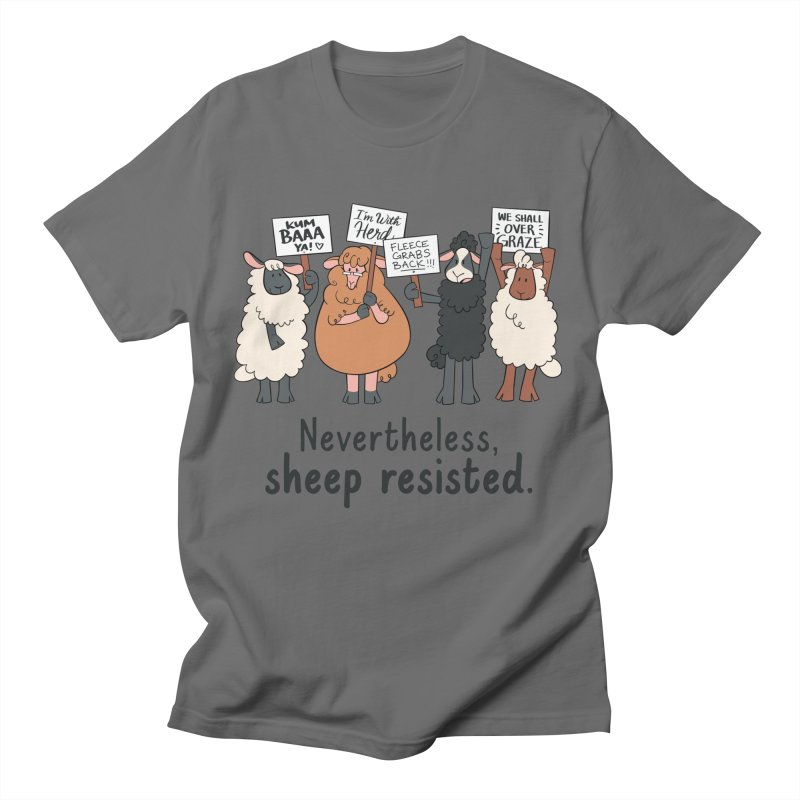 Nevertheless, Sheep Resisted Men's T-Shirt by ashsans art & design shop