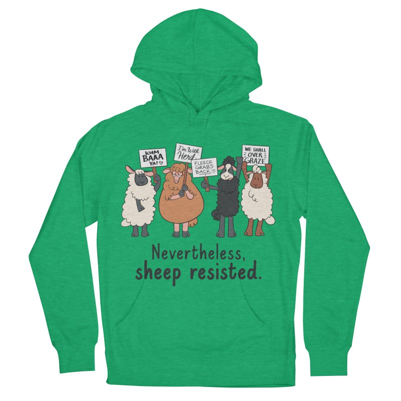 Nevertheless, Sheep Resisted Women's French Terry Pullover Hoody by ashsans art & design shop