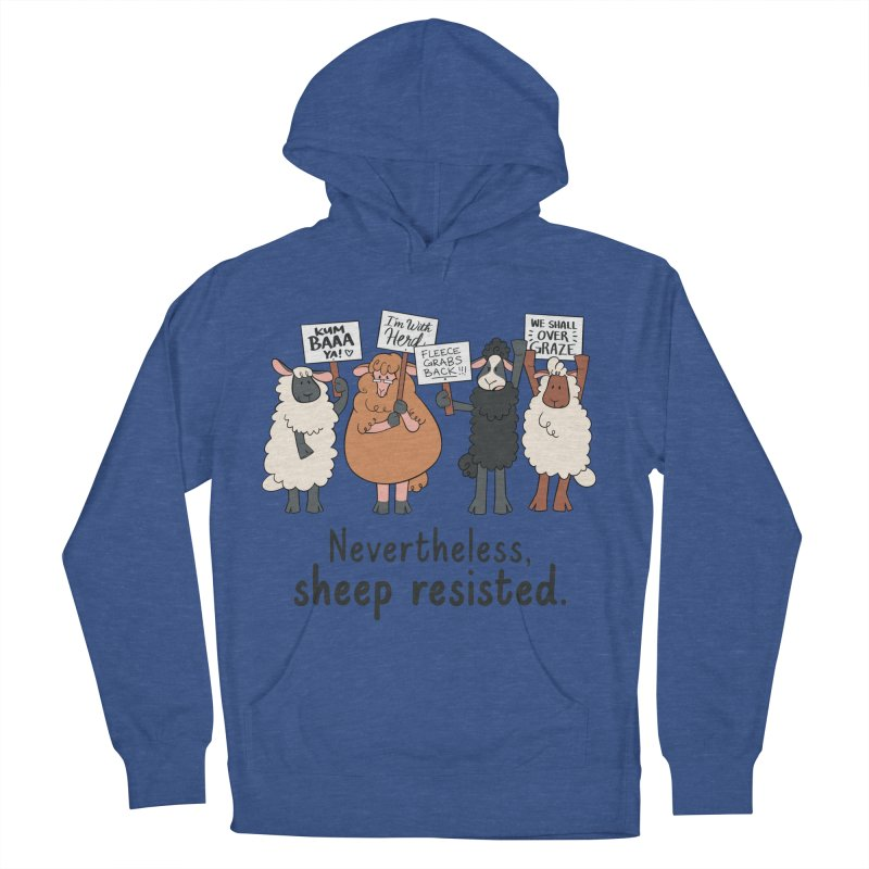 Nevertheless, Sheep Resisted Men's French Terry Pullover Hoody by ashsans art & design shop