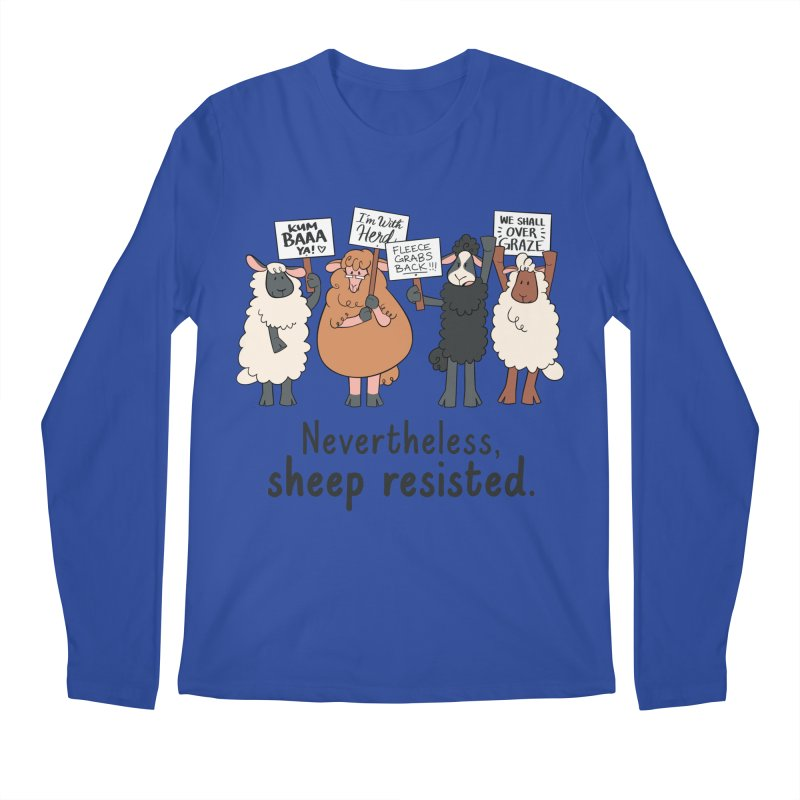 Nevertheless, Sheep Resisted Men's Regular Longsleeve T-Shirt by ashsans art & design shop