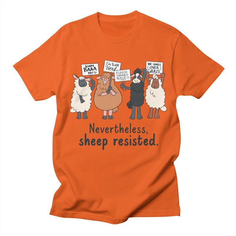 Nevertheless, Sheep Resisted Women's Regular Unisex T-Shirt by ashsans art & design shop