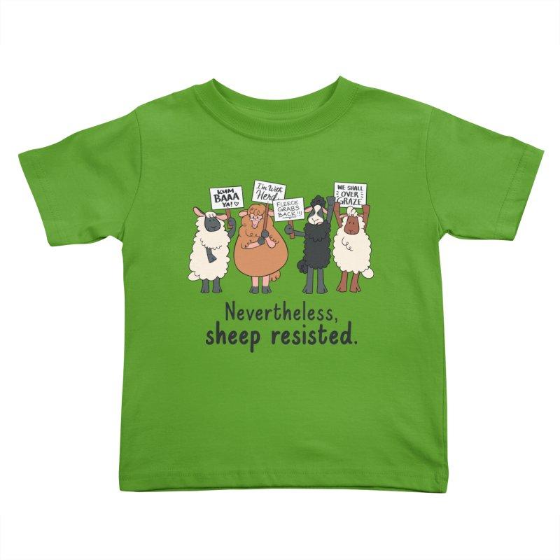 Nevertheless, Sheep Resisted Kids Toddler T-Shirt by ashsans art & design shop