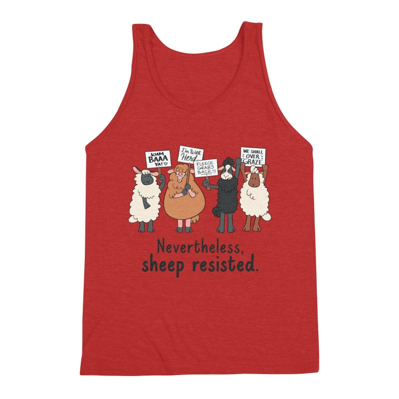 Nevertheless, Sheep Resisted Men's Triblend Tank by ashsans art & design shop