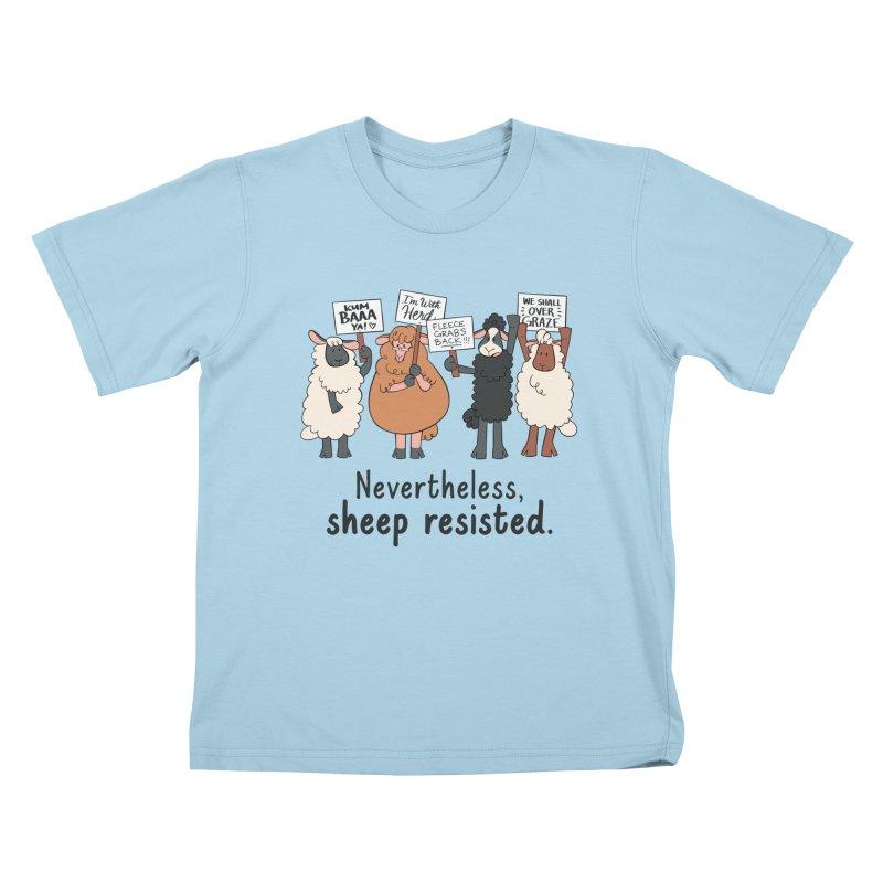 Nevertheless, Sheep Resisted Kids T-Shirt by ashsans art & design shop