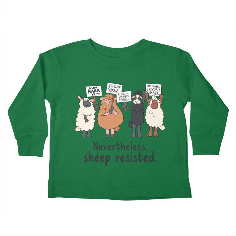 Nevertheless, Sheep Resisted Kids Toddler Longsleeve T-Shirt by ashsans art & design shop