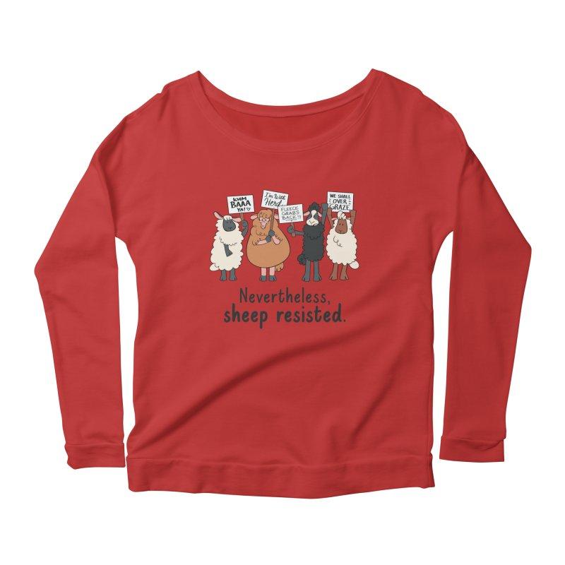 Nevertheless, Sheep Resisted Women's Scoop Neck Longsleeve T-Shirt by ashsans art & design shop