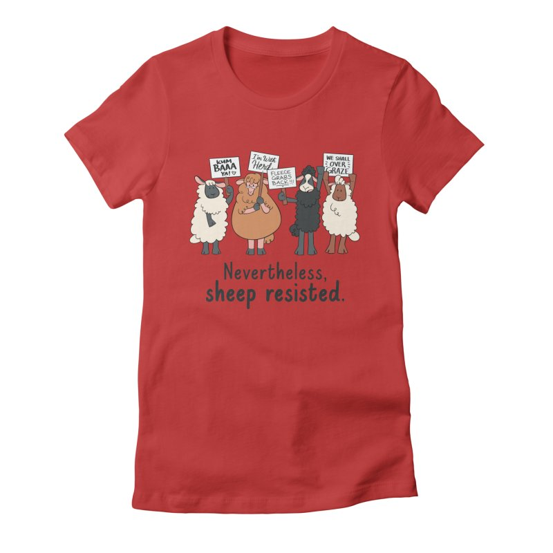 Nevertheless, Sheep Resisted Women's Fitted T-Shirt by ashsans art & design shop