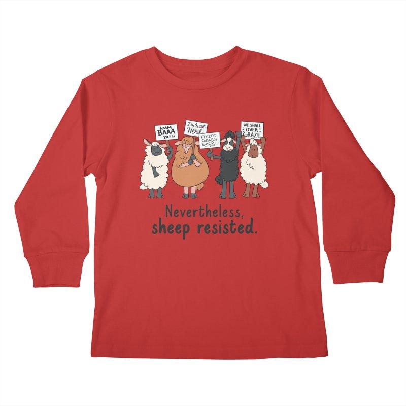 Nevertheless, Sheep Resisted Kids Longsleeve T-Shirt by ashsans art & design shop