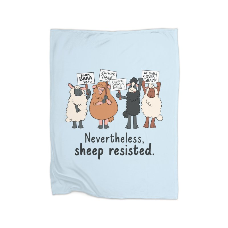 Nevertheless, Sheep Resisted Home Fleece Blanket Blanket by ashsans art & design shop