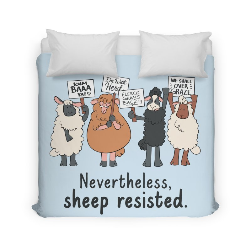 Nevertheless, Sheep Resisted Home Duvet by ashsans art & design shop