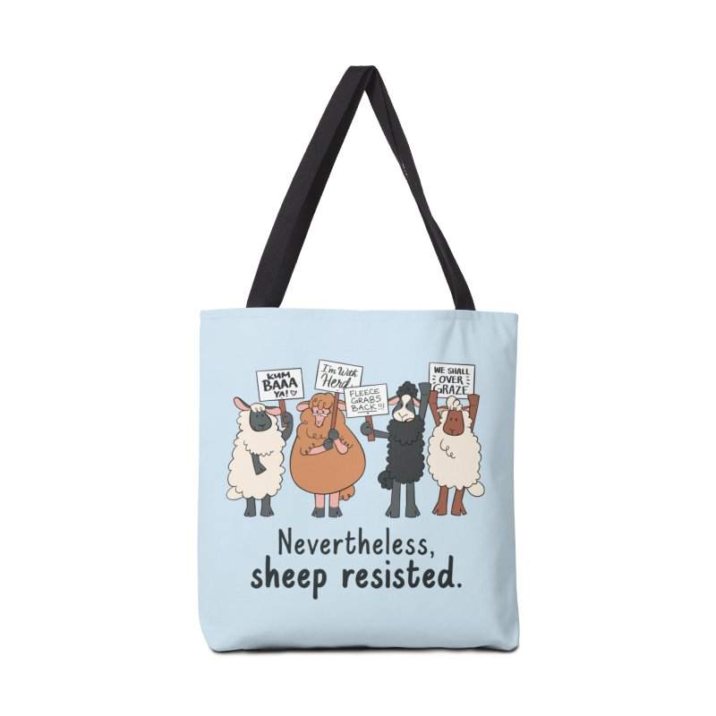 Nevertheless, Sheep Resisted Accessories Tote Bag Bag by ashsans art & design shop