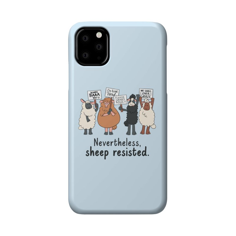 Nevertheless, Sheep Resisted Accessories Phone Case by ashsans art & design shop
