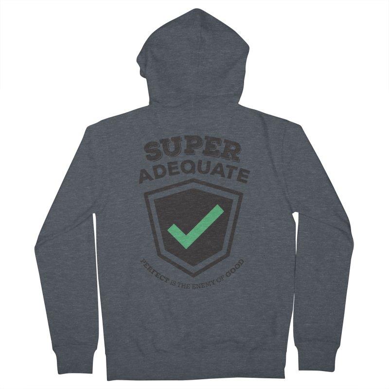 Super Adequate (dark) Men's French Terry Zip-Up Hoody by ashsans art & design shop