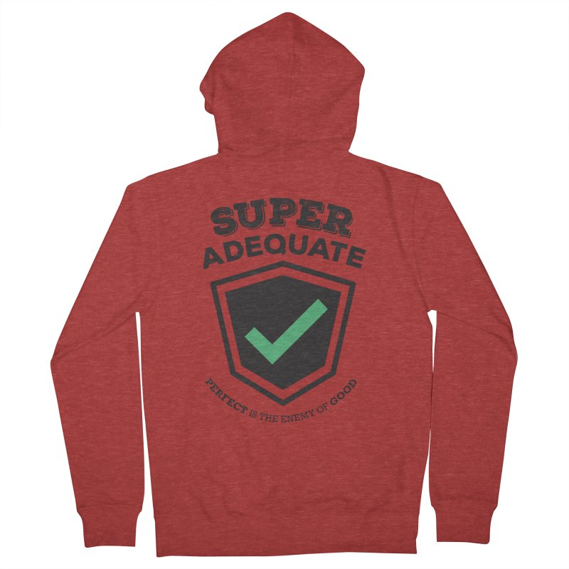 Super Adequate (dark) Men's French Terry Zip-Up Hoody by ashsans art & design shop