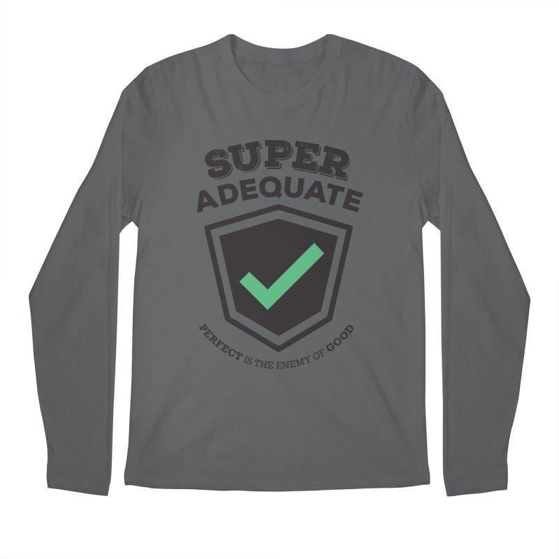 Super Adequate (dark) Men's Longsleeve T-Shirt by ashsans art & design shop
