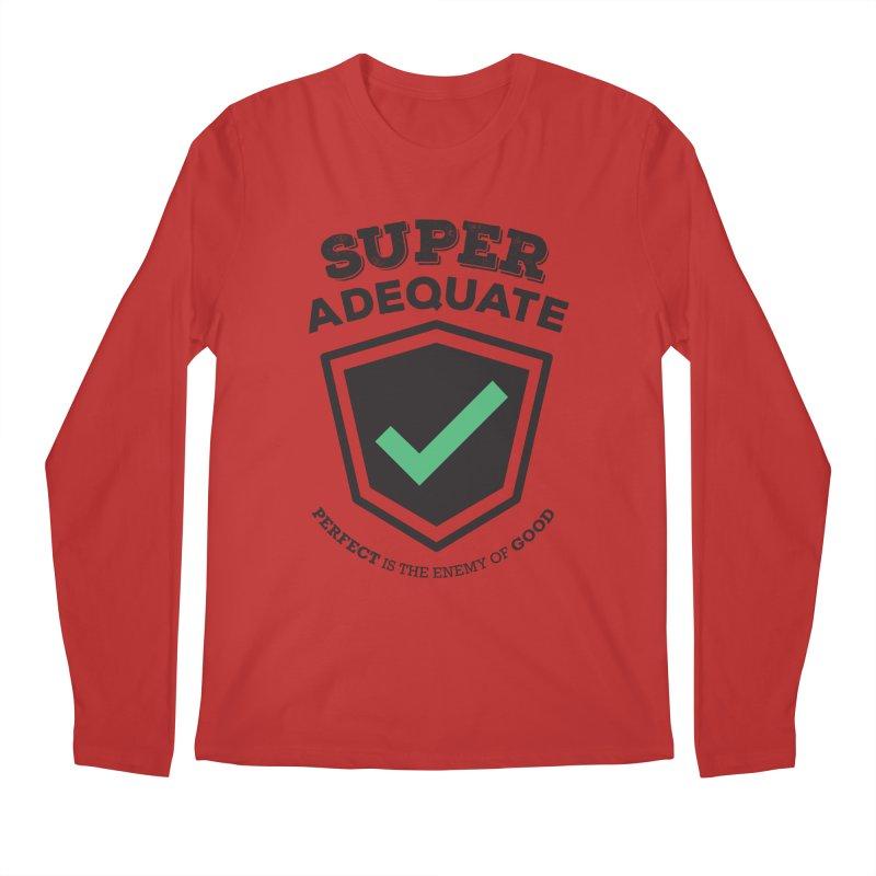 Super Adequate (dark) Men's Regular Longsleeve T-Shirt by ashsans art & design shop
