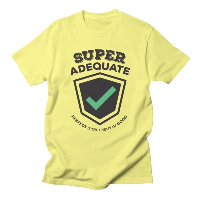 Super Adequate (dark) Men's Regular T-Shirt by ashsans art & design shop