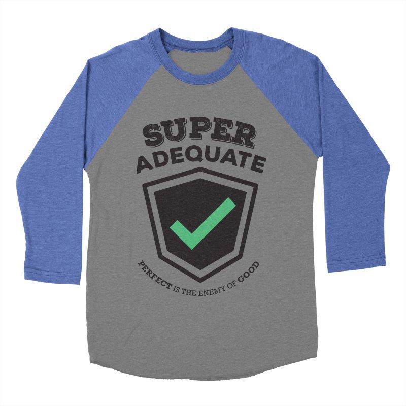 Super Adequate (dark) Men's Baseball Triblend Longsleeve T-Shirt by ashsans art & design shop