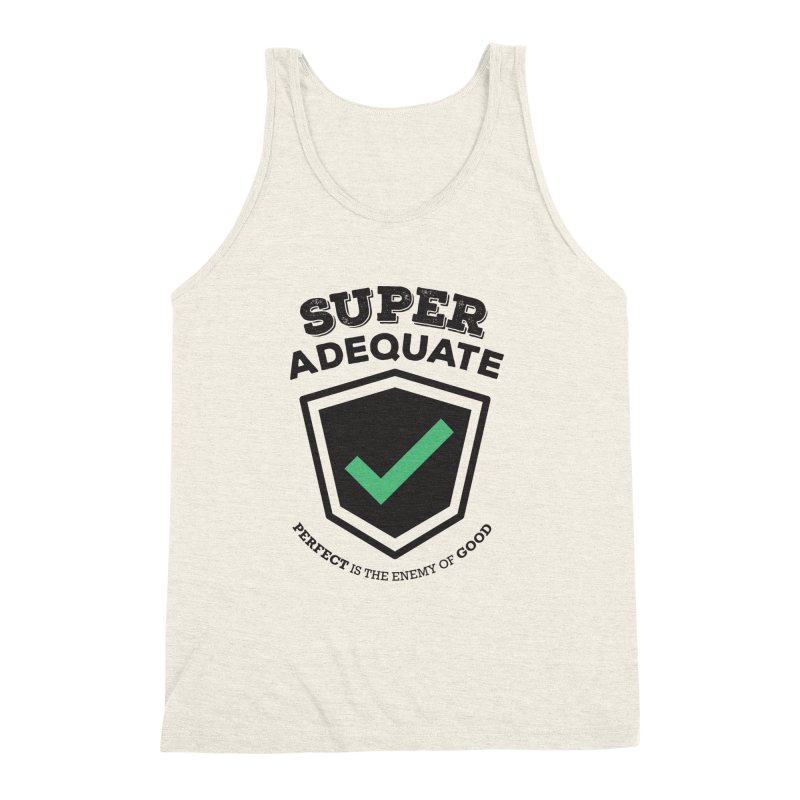 Super Adequate (dark) Men's Triblend Tank by ashsans art & design shop