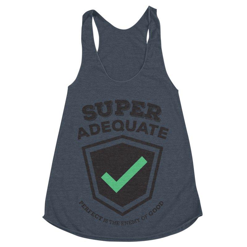 Super Adequate (dark) Women's Racerback Triblend Tank by ashsans art & design shop