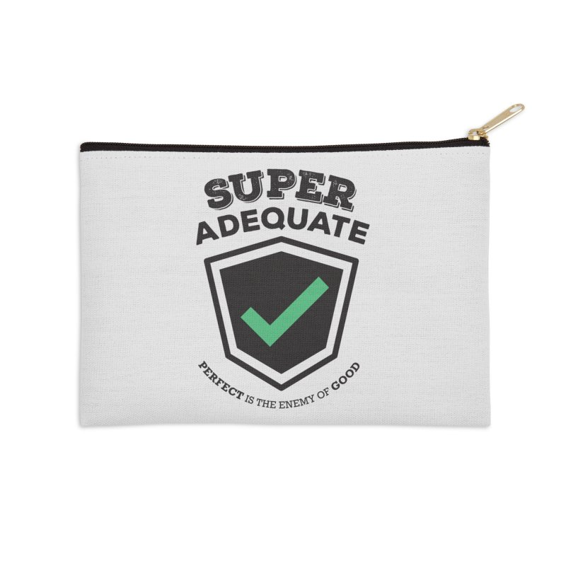 Super Adequate (dark) Accessories Zip Pouch by ashsans art & design shop