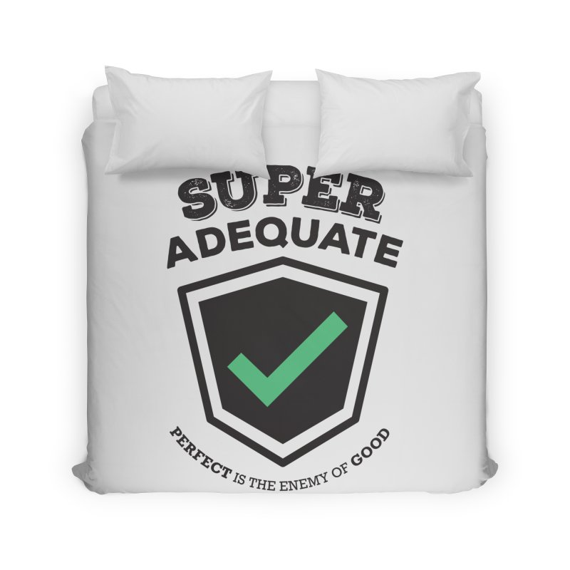 Super Adequate (dark) Home Duvet by ashsans art & design shop