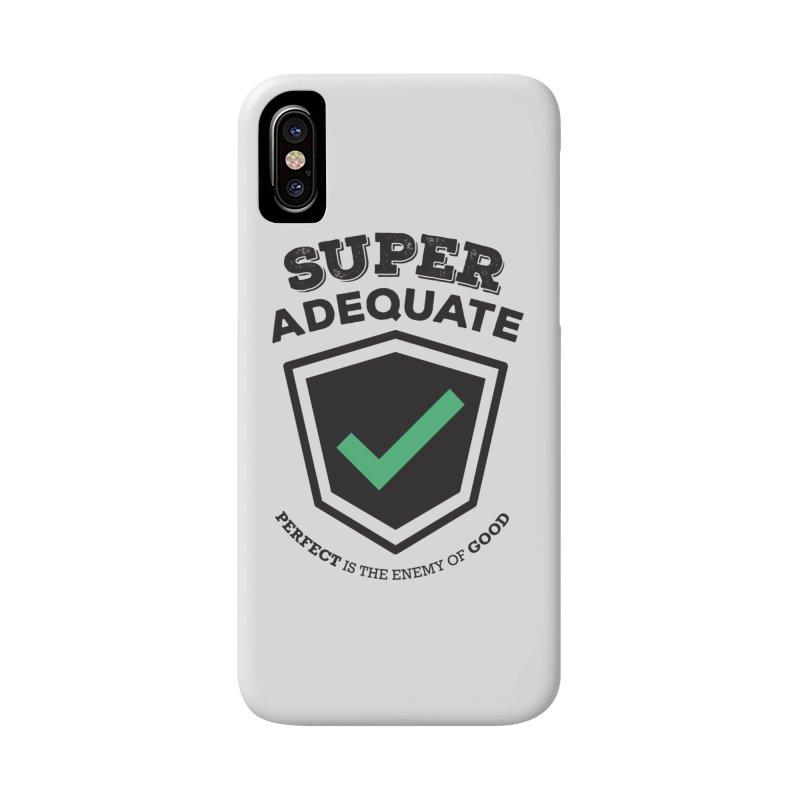Super Adequate (dark) Accessories Phone Case by ashsans art & design shop