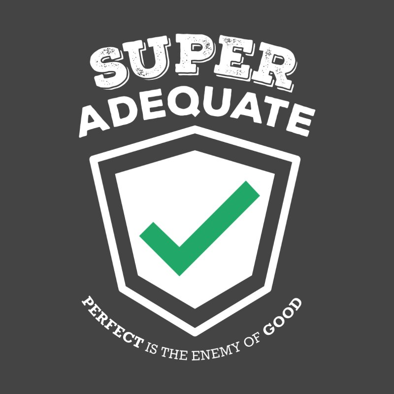 Super Adequate (light) Women's Tank by ashsans art & design shop