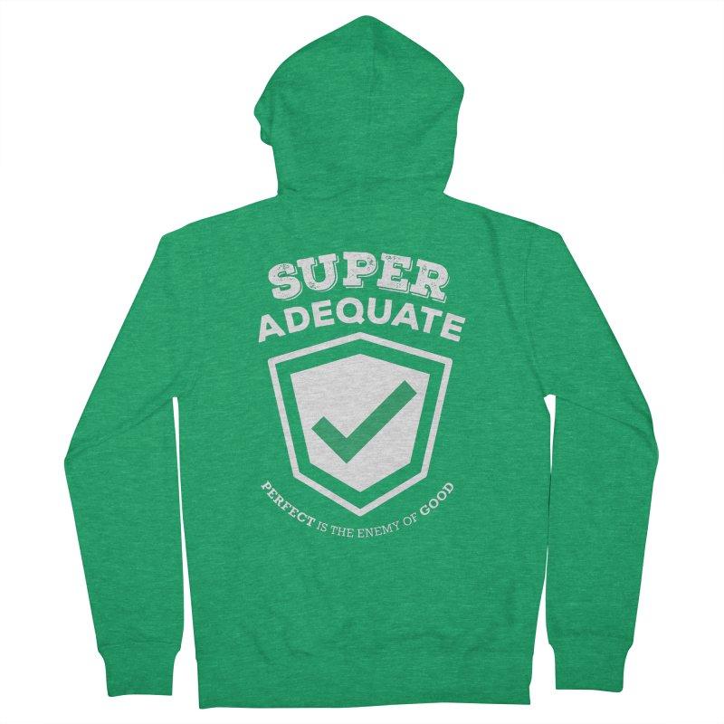 Super Adequate (light) Women's Zip-Up Hoody by ashsans art & design shop